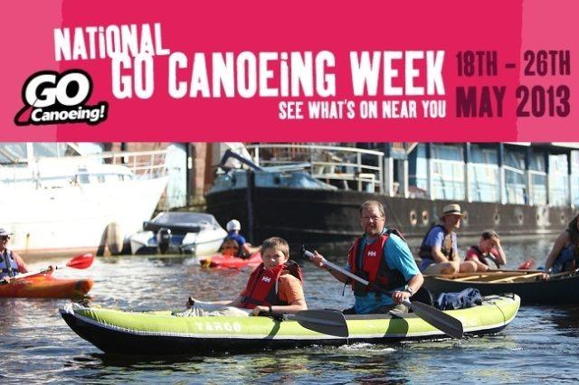 National Go Canoeing Week kicks off! 1